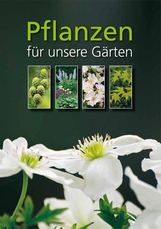 Buch Pflanzen für unsere Gärten